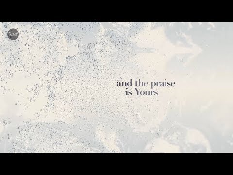 Yours (Glory and Praise) Acoustic - Elevation Worship Lyric Video