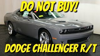 Do not buy a Challenger R/T!
