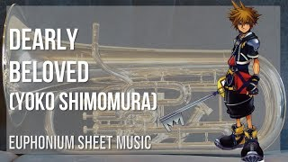 EASY Euphonium Sheet Music: How to play Dearly Beloved by Yoko Shimomura
