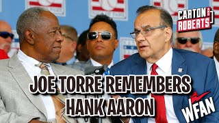Joe Torre Remembers His Teammate Hank Aaron