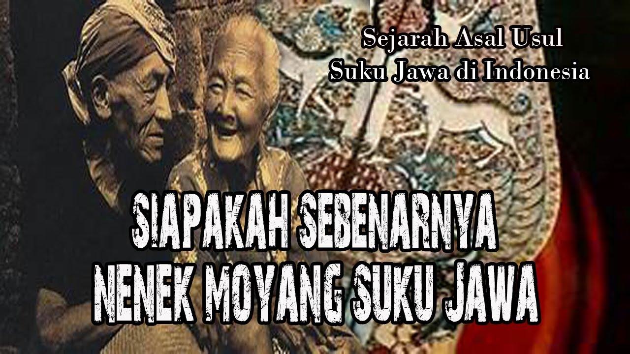 Siapakah Sebenarnya Nenek Moyang Suku Jawa..? Asal Usul Suku Jawa