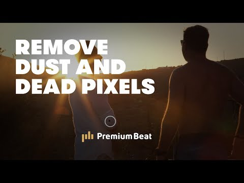 Remove Dust and Dead Pixels from Footage | PremiumBeat.com