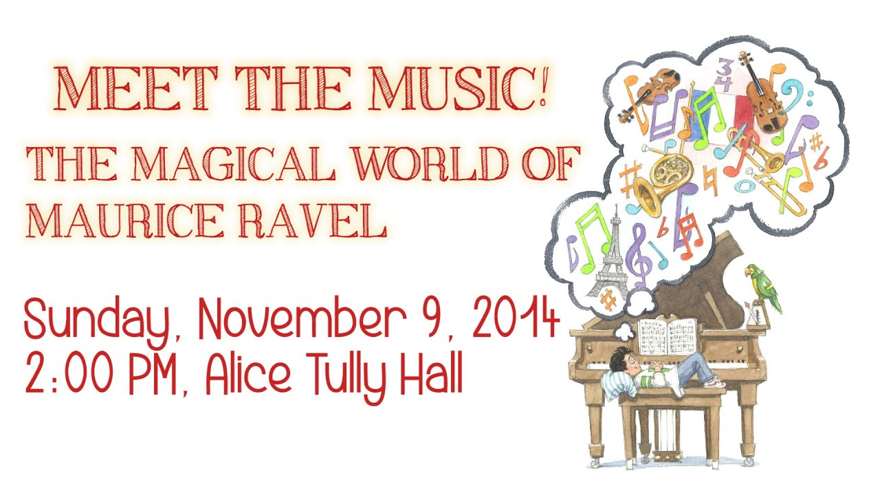 The Magical World of Maurice Ravel: CMS Meet the Music! Part 1