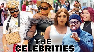 THE CELEBRITIES (New Hit Movie) EPISODE 13 - DESTINY ETIKO 2021 Latest Nigerian Nollywood Movie