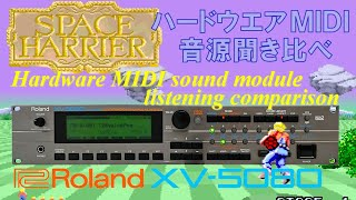 space harrier for roland xv 5080 with srx 01