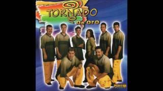 Grupo Tornado De Oro - Tornado De Oro (Disco Completo)
