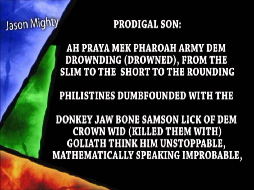 Lyric prodigal son song lyrics : Jason Mighty - Mighty Man in Battle (featuring Prodigal Son) - YouTube