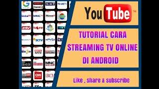 Video #TUTORIAL Cara nonton/streaming tv di apk android tanpa internet download MP3, 3GP, MP4, WEBM, AVI, FLV Desember 2017