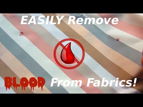 How To Easily Remove Blood Stains From Fabric