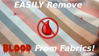 Easily Remove Blood Stains From Fabric(Learn how to remove fresh or dried blood stains from clothing and other fabrics WITHOUT the use of expensive laundry detergents/cleaners which may or may ..., 2015-07-08T01:36:02.000Z)