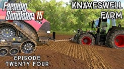 Let's Play Farming Simulator 2015 | Knaveswell Farm | Episode 24