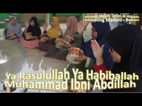 Full Song Shalawat Ya Rasulullah Ya Habiballah Muhammad  Ibni Abdillah