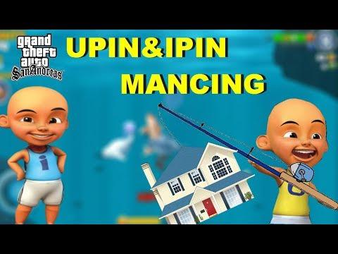 UPIN&IPIN Memancing Mendapatkan Rumah Mewah, GTA LUCU