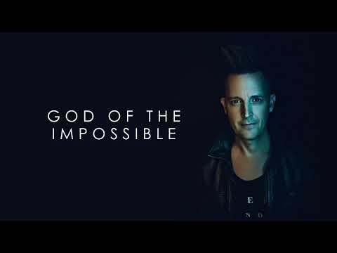 Lincoln Brewster - God Of The Impossible (Official Audio)