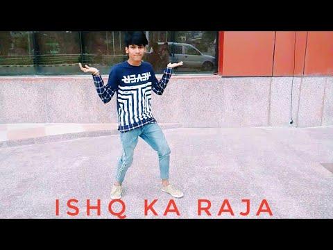 Ishq Ka Raja | Addy Nagar | Dance Cover | Sachin Chourasia