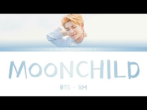 RM - BTS (방탄소년단)  -  Moonchild (Color Coded Lyrics Han/Rom/Eng)