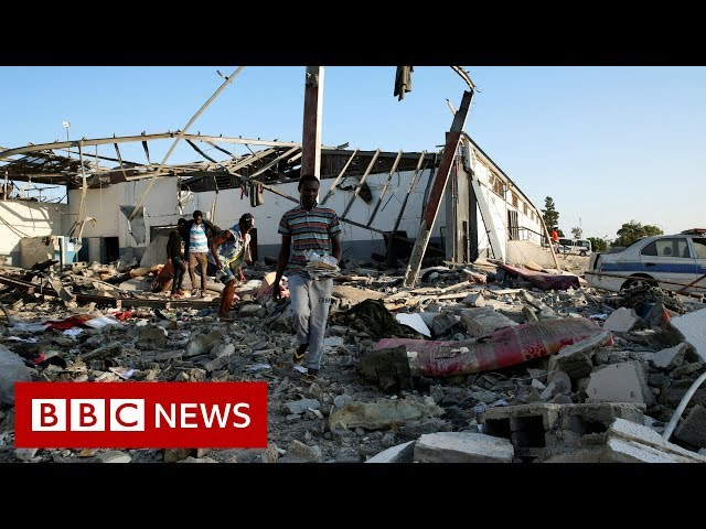 Libya migrants: UN says attack could be war crime - BBC News