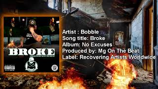 Bobble - Broke (Official Lyric Video) (Produced by Mg On The Beat)