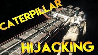Star Citizen Alpha 2.6   CATERPILLAR HIJACKING   Part 308 (Star Citizen 2016 PC Gameplay)