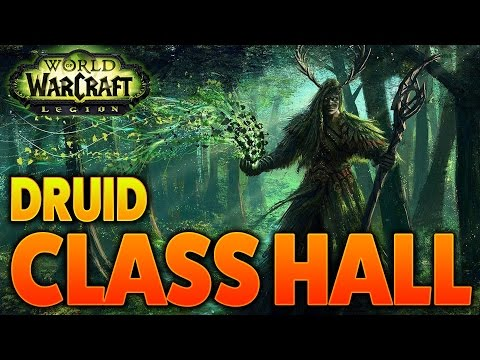 to-the-dreamgrove-|-class-order-hall-guide