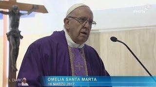 Omelia di Papa Francesco a Santa Marta del 16 marzo 2017