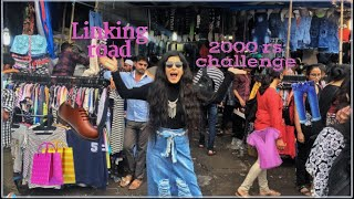 2000₹ challenge at Linking Road Bandra | vinita kukreja