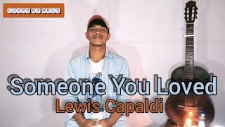 Download Someone You Loved - Lewis Capaldi   cover by Wels