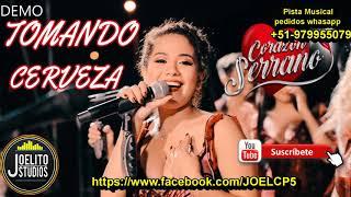 Tomando Cerveza - Corazon Serrano - Karaoke Pista