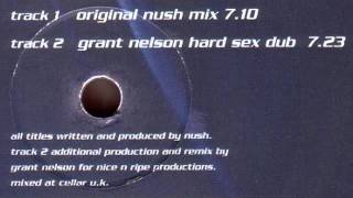 Nush - U Girls (Look So Sexy) (Original Nush Mix)