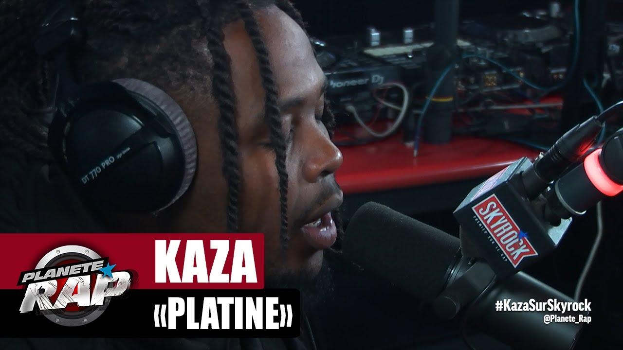 """Kaza """"Platine"""" #PlanèteRap"""