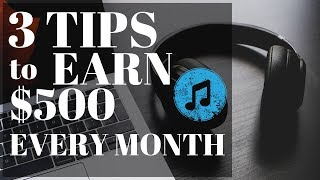 3 Tips To Earn $500/month with Stock Music