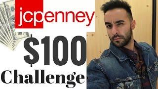 100$ JC PENNY CHALLENGE: MEN'S FASHION 2017