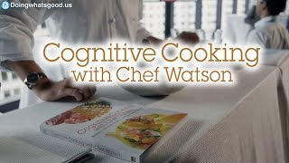 The IBM Chef Watson Project!