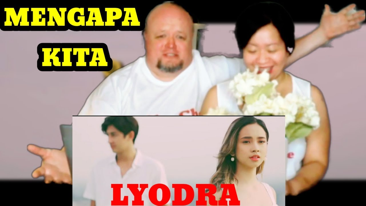 "LYODYA ""MENGAPA KITA"" || Official Music Video || FILIPINO-AMERICAN COUPLE REACTION"