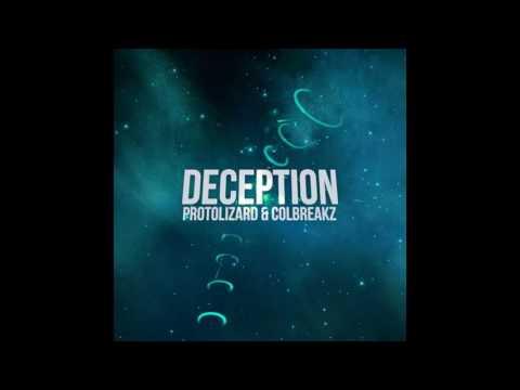 Protolizard & ColBreakz - Deception