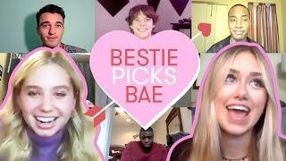 EMILY SKINNER Lets Her Bestie LILIA BUCKINGHAM Pick Her Boyfriend  | Bestie Picks Bae | Seventeen