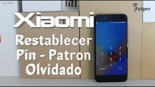 Xiaomi - Restablecer con Pin / Patron Olvidado