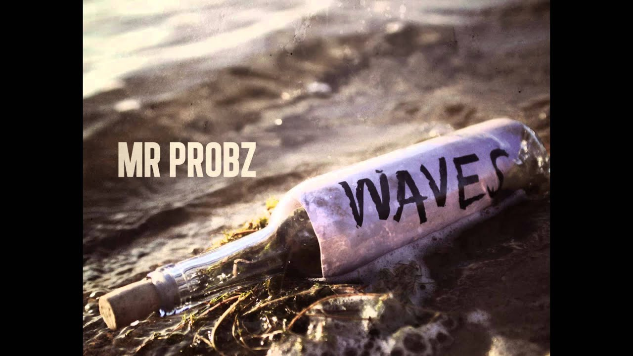 Mr Probz Waves Youtube