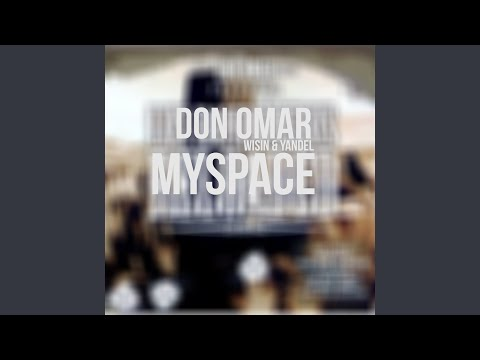 MySpace (feat. Wisin & Yandel)