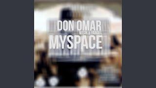 MySpace (feat. Wisin & Yandel)