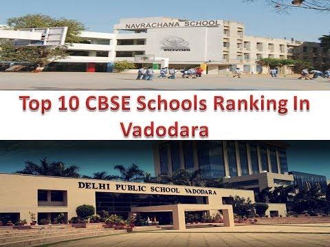 Top 10 CBSE Schools Ranking In Vadodara
