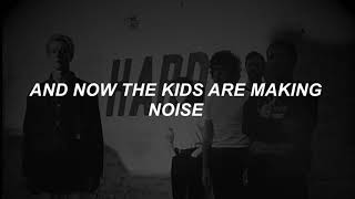 Noise - The Neighbourhood lyrics
