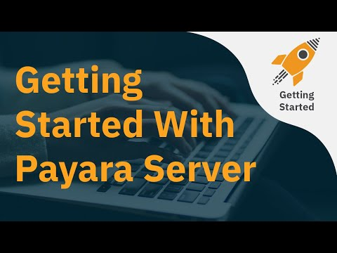 Getting Started With Payara Server thumbnail