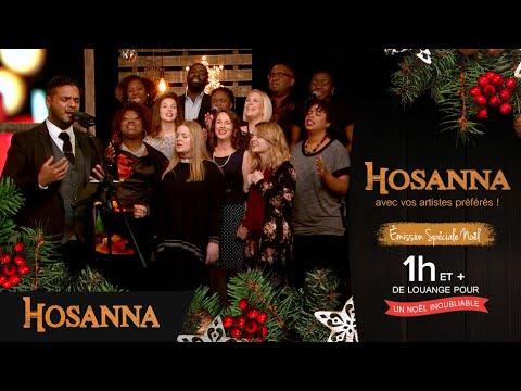 17 chants de Noël en français avec vos artistes préférés - Hosanna Spécial Noël