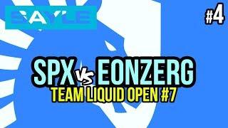 spx vs eOnzErG TvZ - TL Open #7 - P4