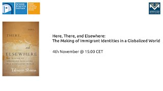 Here, There, and Elsewhere: The Making of Immigrant Identities in a Globalized World