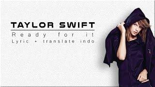 Video Lirik dan Terjemahan  Taylor Swift - Ready For It download MP3, 3GP, MP4, WEBM, AVI, FLV Mei 2018