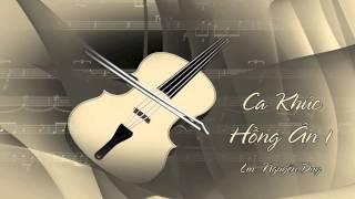 Ca Khúc Hồng Ân 1 -Lm. Nguyễn Duy