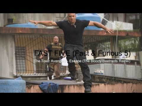 FAST FIVE Trailer Song (HD) The Toxic Avenger - Escape (Bloody Beetroots Remix)