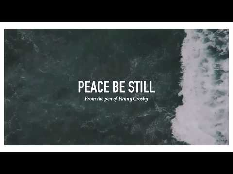 Peace Be Still (Lyric Video)